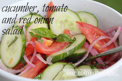 Cucumber Tomato & Red Onion Salad from Our Cultivated Life.