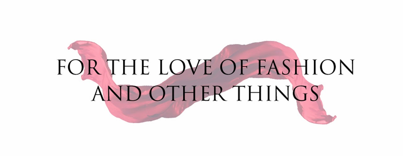 For The Love Of Fashion And Other Things | Indian Fashion and Style Blog