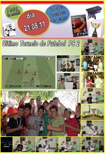 9º CAMPEONATO DE FUTEBOL DE VÍDEO GAME 2011 (PS 2)
