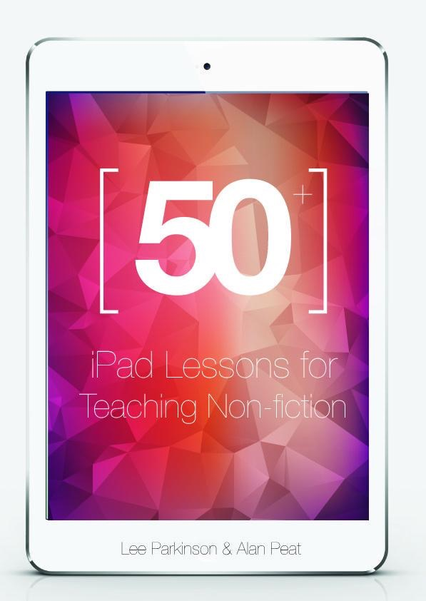 50+ iPad lessons for Teaching Non Fiction