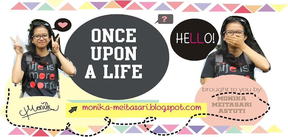 Once Upon a Life: Monika Meitasari Astuti