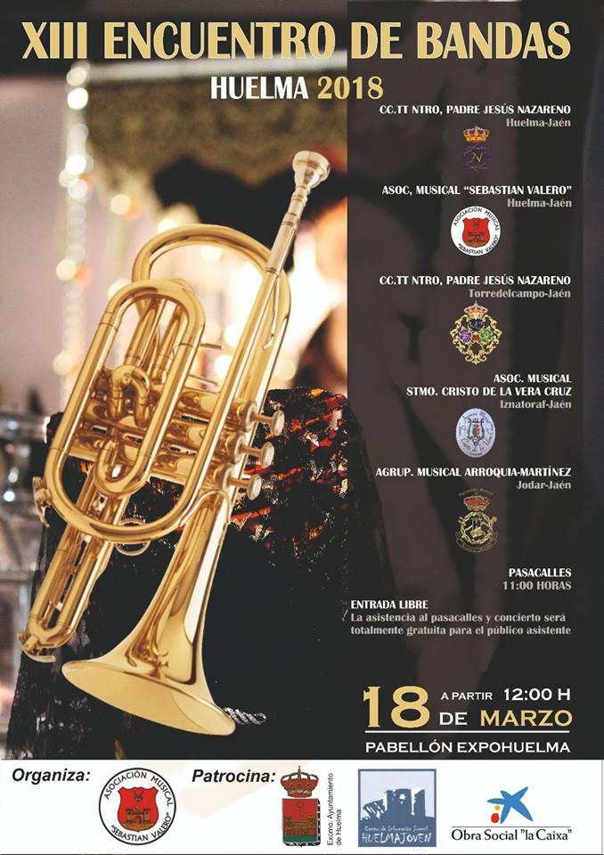 DOMINGO 18 MARZO. XIII ENCUENTRO DE BANDAS EN HUELMA 2018