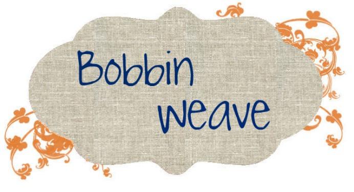 Bobbin Weave