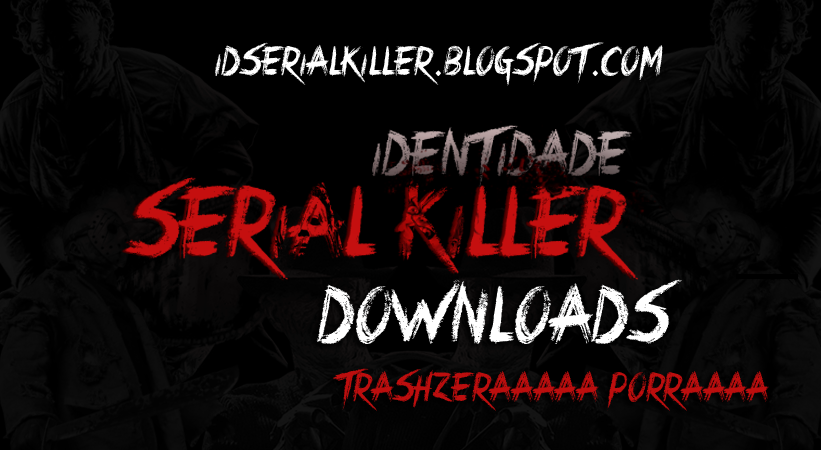 Downloads ID Serial Killer