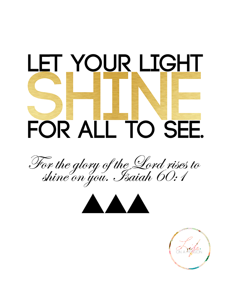 Light Shine Png Quot Let Your Light Shine For