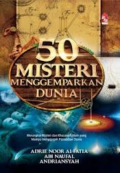 BUKU BEST SELLER - 50 MISTERI MENGGEMPARKAN DUNIA (Bahasa Melayu)