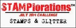 http://stamplorations.blogspot.com/2014/07/july-challenge-stamps-glitter.html