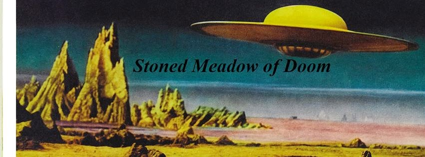 Stoned Meadow Of Doom