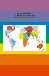 Il Mondo Futuro - O Mundo Futuro