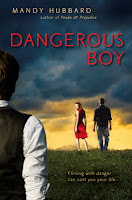 book cover of Dangerous Boy by Mandy Hubbard published by Razorbill