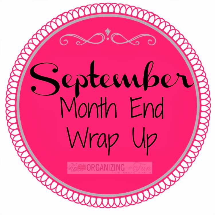 end of month wrap september 2013 organizing made fun