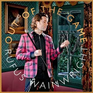 Rufus Wainwright – Out Of The Game Lyrics | Letras | Lirik | Tekst | Text | Testo | Paroles - Source: musicjuzz.blogspot.com