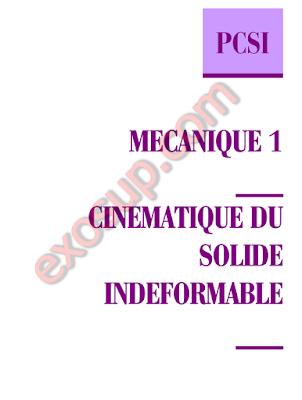 PCSI cours Mécanique 1 cinématique du solide indéformable
