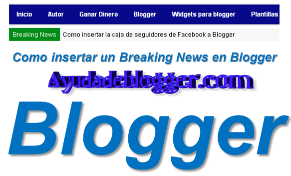 Como insertar un Breaking News en Blogger