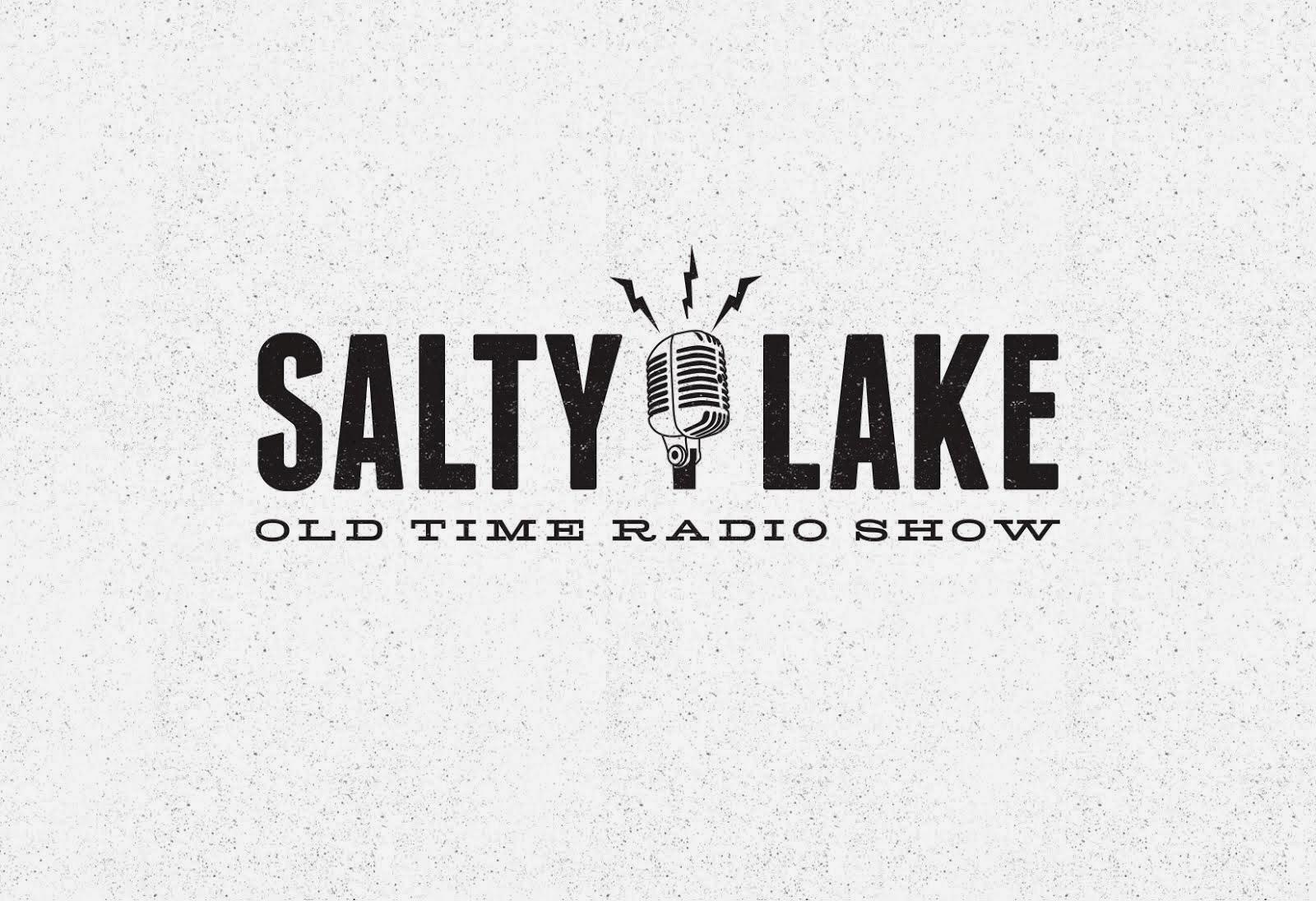 Salty Lake Old Time Radio