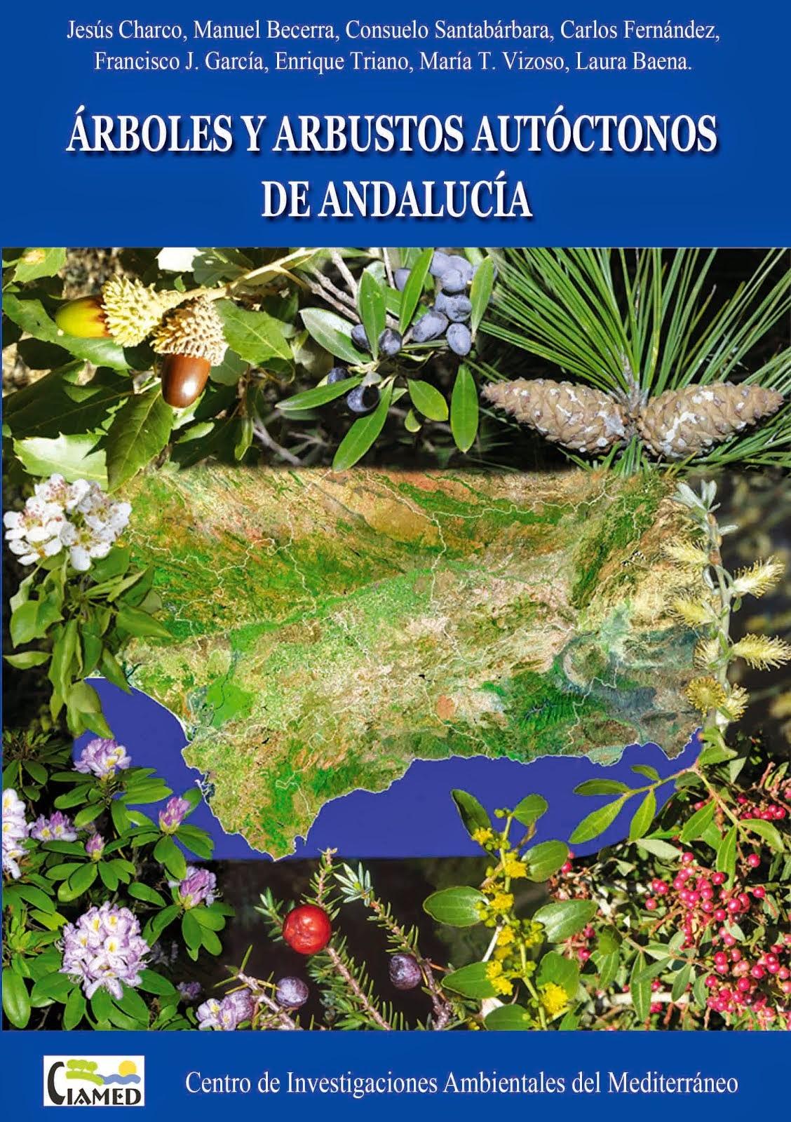 Arboles y arbustos autóctonos de Andalucía