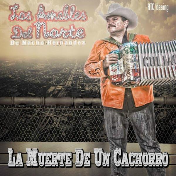 Los Amables Del Norte - La Muerte De Un Cachorro CD Album 2013