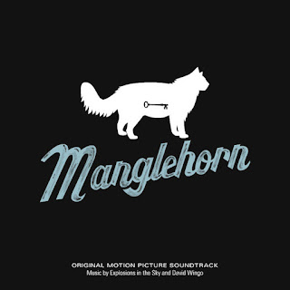 Manglehorn Soundtrack (Explosions in the Sky and David Wingo)