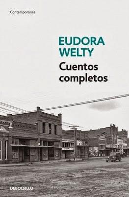 http://laantiguabiblos.blogspot.com.es/2013/10/cuentos-completos-eudora-welty.html