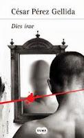http://lecturasmaite.blogspot.com.es/2013/11/resena-dies-irae-de-cesar-perez-gellida.html