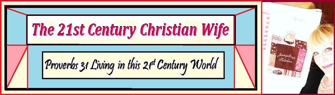 The 21st Century Christian Wife