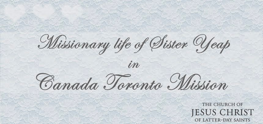 Sister Yeap : Canada Toronto Mission