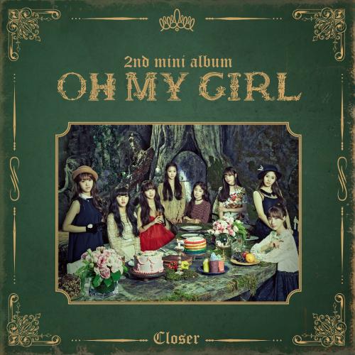 Download Album OH MY GIRL CLOSER Full 2nd Mini Album Mp3