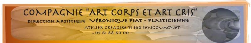 """Compagnie """"Art Corps et Art Cris"""""""