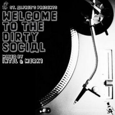 DJ Intel & DJ Merk 1 - Welcome To The Dirty Social