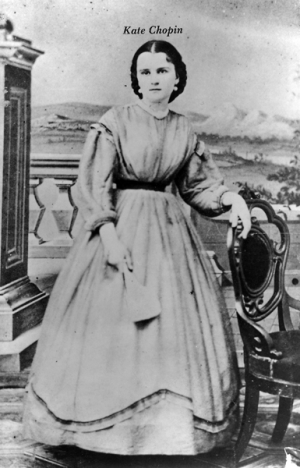 KATE CHOPIN: BOLD WRITER ? AHEAD OF HER TIME