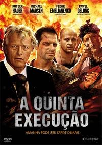 A Quinta Execução – Dublado – Filme Online
