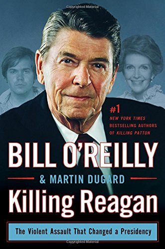 killing reagan the violent assault review