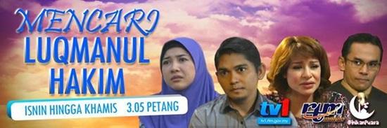 Sinopsis drama Mencari Luqmanul Hakim TV1, pelakon dan gambar drama Mencari Luqmanul Hakim TV1
