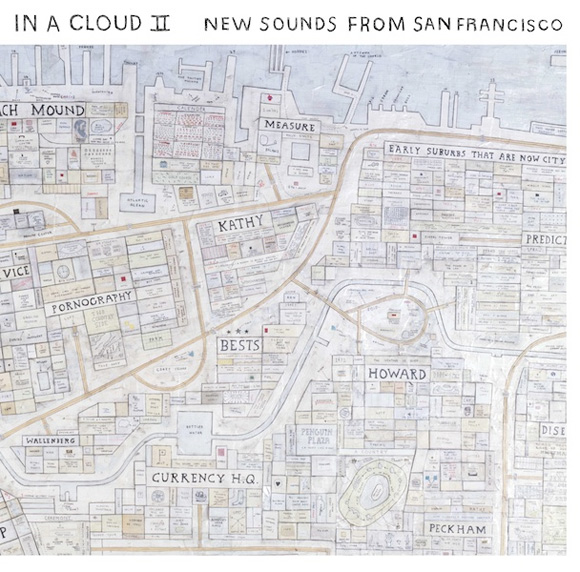 In A Cloud II - New Sounds From San Francisco