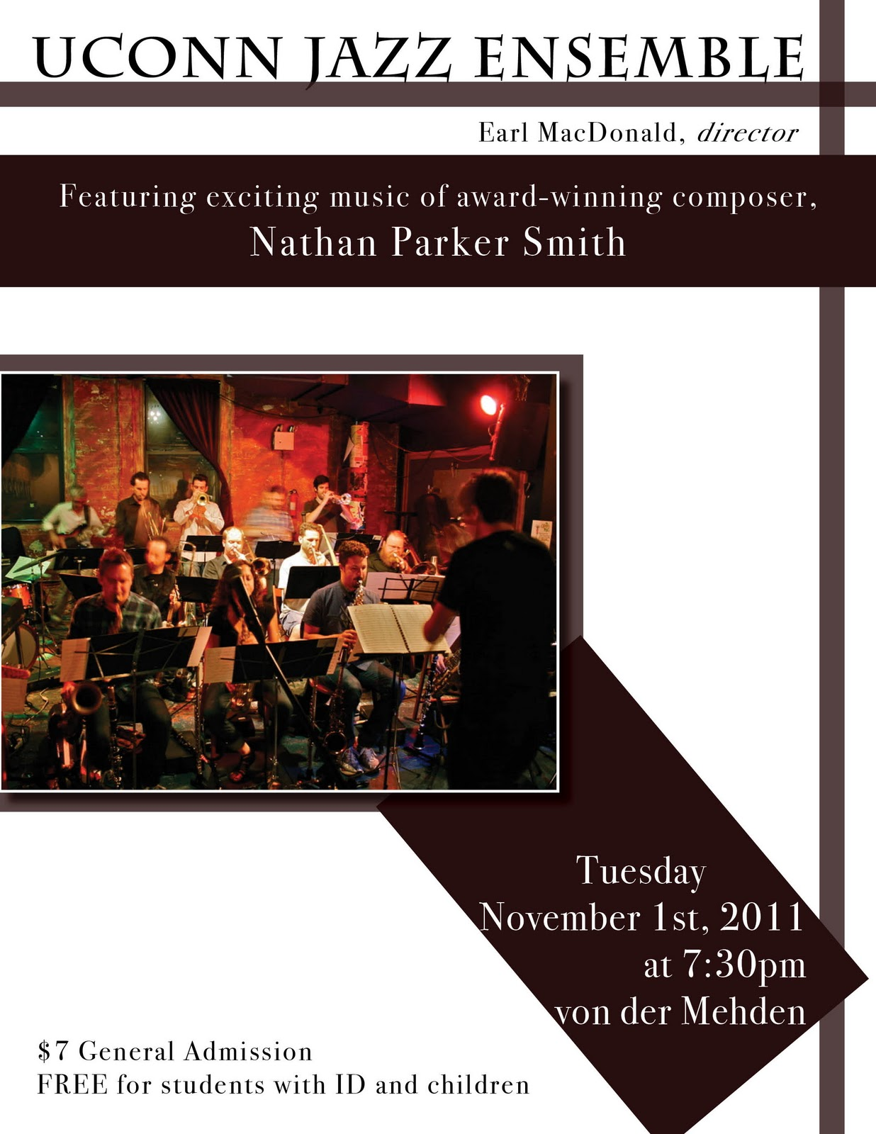 The UConn Jazz Ensemble, directed by Earl MacDonald, performs the music of Nathan Parker Smith