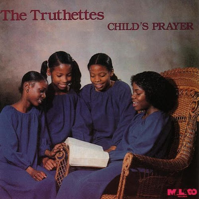 The Truthettes - Child\'s prayer (1980)