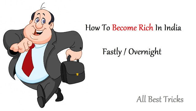 How to become rich faster in overnight