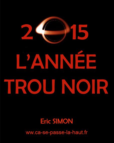 2015, l'Année Trou Noir