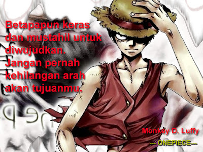 Anime Quotes: Monkey D. Luffy