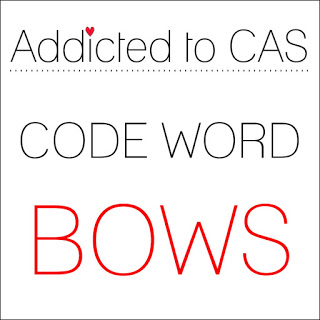 Addicted to CAS Challenge #124 - Bows до 24/11
