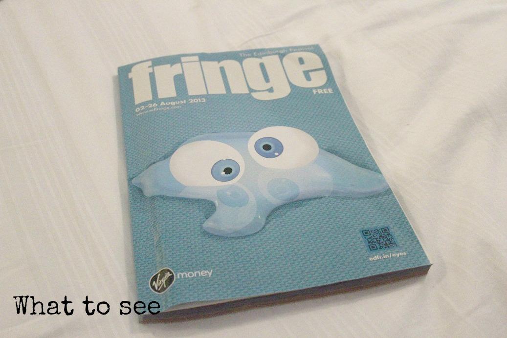 edinburgh fringe,ed fringe,what to see