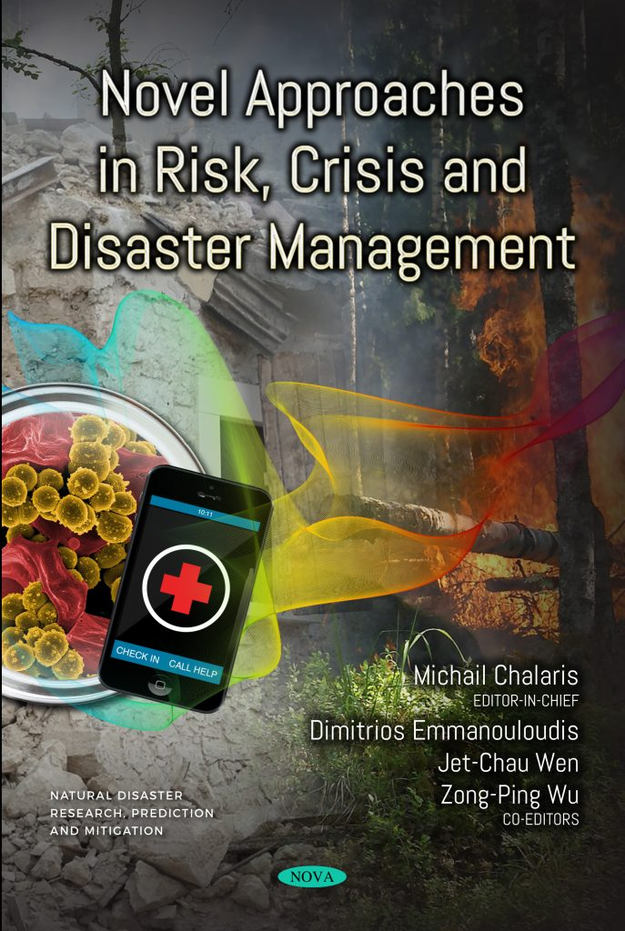 Novel Approaches in Risk, Crisis and Disaster Management