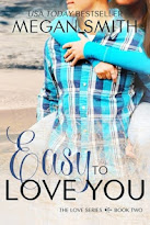 Easy to love you- Serie the love 2 - Megan Smith