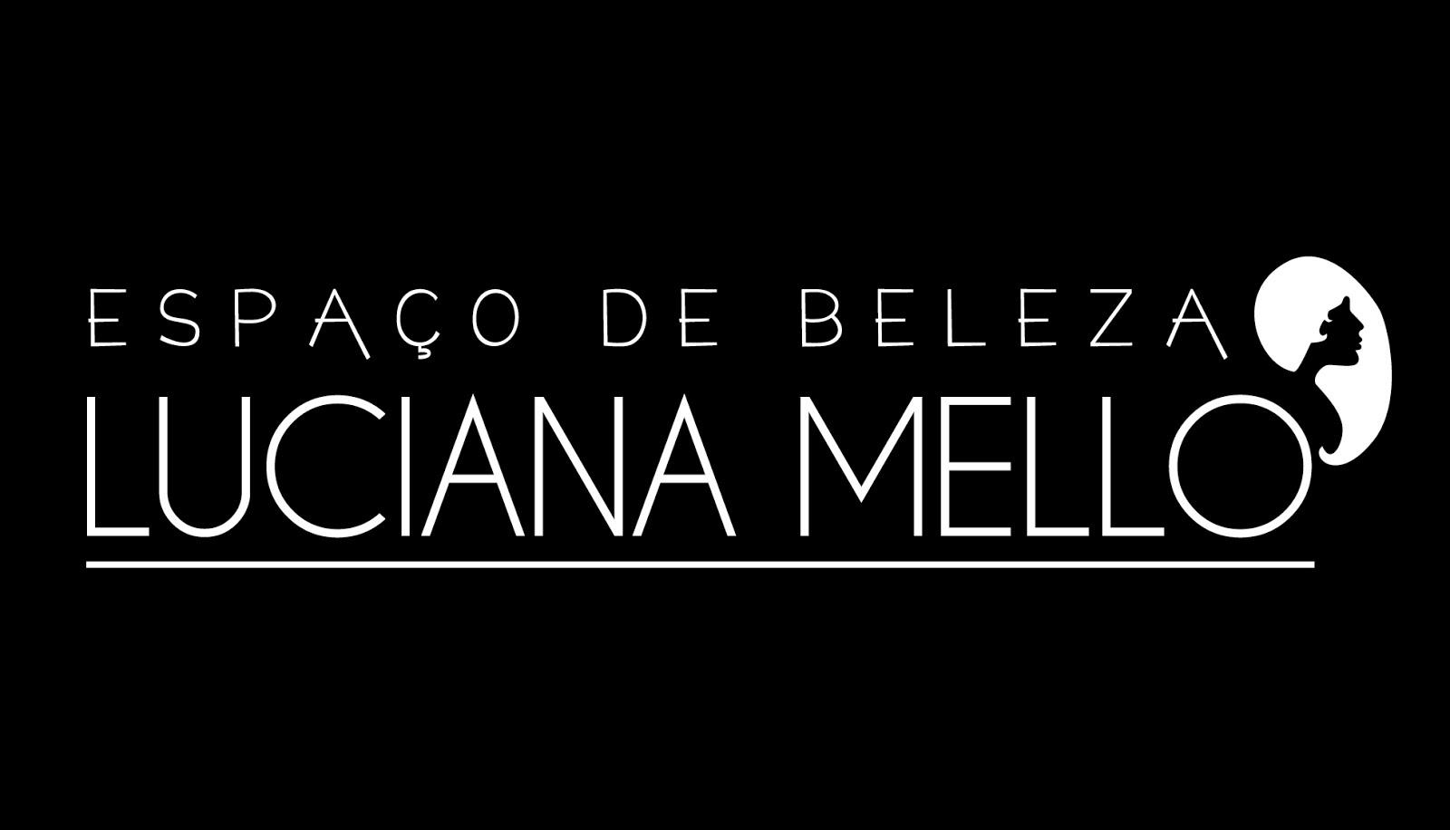 Espaço de Beleza - Luciana Mello