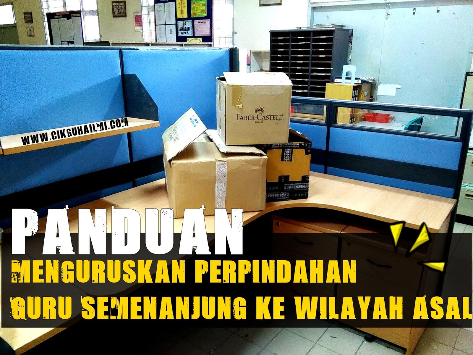 Panduan Menguruskan Perpindahan Guru Semenanjung ke Wilayah Asal