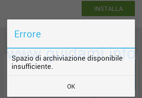 Android Errore spazio di archiviaizone insufficiente
