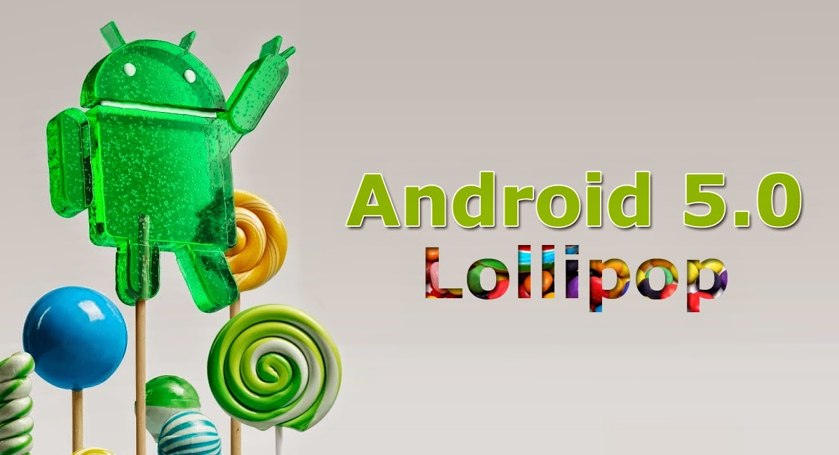 Latest Android Lollipop With Incredible Features you Will Not Find In KitKat