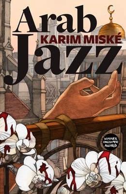 CURRENT READ: ARAB JAZZ by Karim Miske