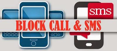 Cara Memblokir SMS dan Panggilan Masuk dari seseorang yang meyebalkan