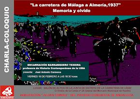 """Charla-coloquio: """"La Carretera de Málaga a Almería, 1937. Memoria y olvido"""""""